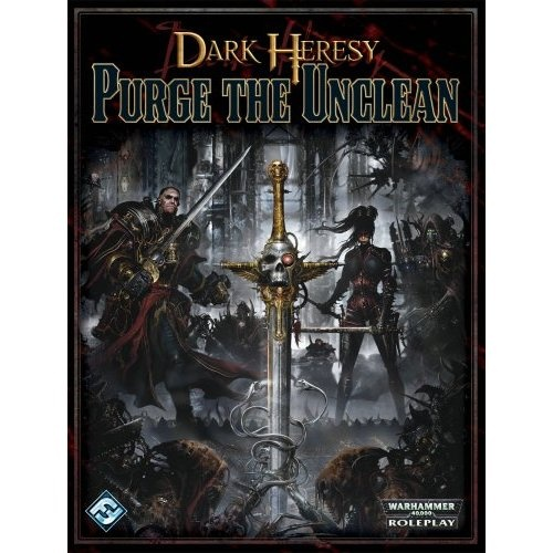 DARK HERESY PURGE THE UNCLEAN