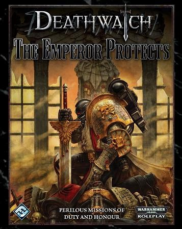DEATHWATCH EMPEROR PROTECTS
